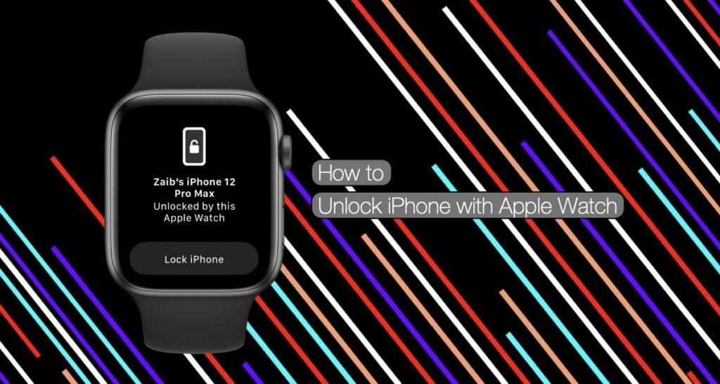 Cómo activar la función de desbloqueo del iPhone con el Apple Watch y empezar a usarlo